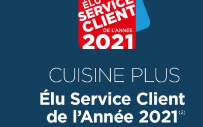 """CUISINE PLUS ÉLU SERVICE CLIENT DE L'ANNÉE 2021 DANS LA CATÉGORIE """"AMÉNAGEMENT DE L'HABITAT""""."""